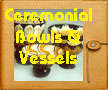 CeremonialVessels-Thumb1.JPG